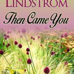 [PDF] [EPUB] Then Came You (Second Chance Brides #2) Download