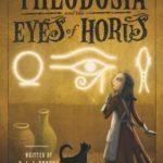 [PDF] [EPUB] Theodosia and the Eyes of Horus (Theodosia Throckmorton, #3) Download