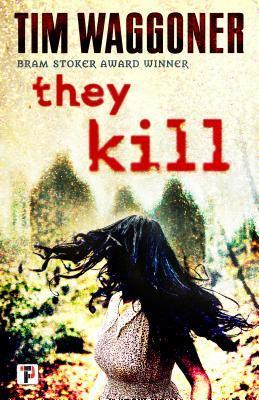 [PDF] [EPUB] They Kill Download by Tim Waggoner