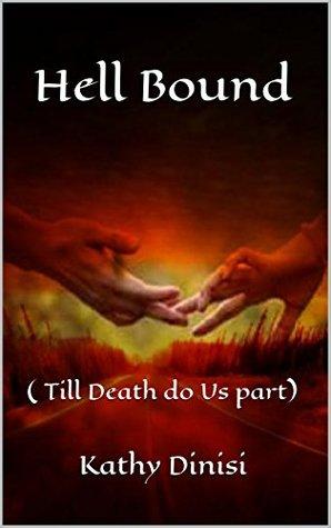 [PDF] [EPUB] Till Death Do Us Part (Hell Bound, #3) Download by Kathy Dinisi