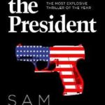 [PDF] [EPUB] To Kill the President (Maggie Costello, #3) Download