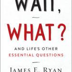 [PDF] [EPUB] Wait, What?: And Life's Other Essential Questions Download