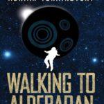 [PDF] [EPUB] Walking to Aldebaran Download