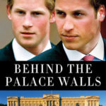 [PDF] [EPUB] William and Harry: Behind the Palace Walls Download