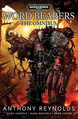 [PDF] [EPUB] Word Bearers: The Omnibus Download by Anthony Reynolds