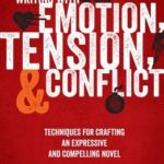 [PDF] [EPUB] Writing with Emotion, Tension, and Conflict: Techniques for Crafting an Expressive and Compelling Novel Download