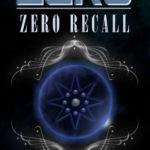 [PDF] [EPUB] Zero Recall (The Legend of ZERO, #2) Download