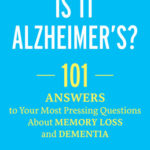 [PDF] [EPUB] 101 Questions about Alzheimer Disease and Dementia Download