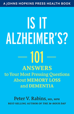 [PDF] [EPUB] 101 Questions about Alzheimer Disease and Dementia Download by Peter V Rabins