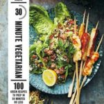 [PDF] [EPUB] 30-Minute Vegetarian: 100 Green Recipes to Prep in 30 Minutes or Less Download