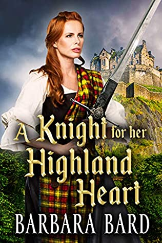 [PDF] [EPUB] A Knight For Her Highland Heart Download by Barbara Bard