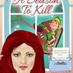 [PDF] [EPUB] A Season to Kill (A Moonlight Bay Psychic Mystery Book 10) Download