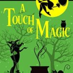 [PDF] [EPUB] A Touch of Magic (Spellbound #7) Download