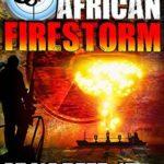 [PDF] [EPUB] African Firestorm (OUTCAST Ops #3) Download