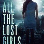 [PDF] [EPUB] All the Lost Girls Download