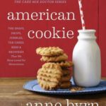 [PDF] [EPUB] American Bites: 100 Cookies, Candies, Bars, Brownies, Snaps, Drops, and Jumbles That We Have Loved for Generations Download