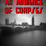 [PDF] [EPUB] An Audience of Corpses Download