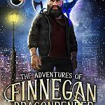 [PDF] [EPUB] Anthem of the Dwarf King (The Adventures of Finnegan Dragonbender #3) Download