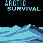 [PDF] [EPUB] Arctic Survival Manual UK Pam Air: 1953 Uk Air Ministry Pam Air 226 Download