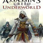 [PDF] [EPUB] Assassin's Creed: Underworld (Assassin's Creed, #8) Download