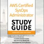 [PDF] [EPUB] Aws Certified Sysops Administrator Study Guide: Associate Soa-C01 Exam Download