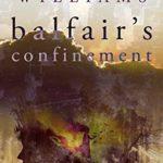 [PDF] [EPUB] Balfair's Confinement Download