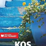[PDF] [EPUB] Berlitz Pocket Guide Kos (Travel Guide with Dictionary) (Berlitz Pocket Guides) Download