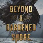 [PDF] [EPUB] Beyond a Darkened Shore Download