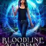 [PDF] [EPUB] Bloodline Academy (Bloodline Academy, #1) Download