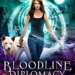 [PDF] [EPUB] Bloodline Diplomacy (Bloodline Academy, #3) Download