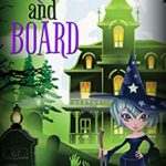 [PDF] [EPUB] Broom and Board (Wicked Witches of Coventry Book 7) Download