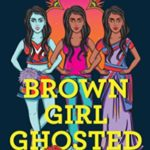 [PDF] [EPUB] Brown Girl Ghosted Download