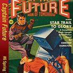 [PDF] [EPUB] Captain Future #6 Star Trail to Glory Download
