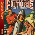 [PDF] [EPUB] Captain Future – The Lost World of Time Download