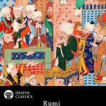 [PDF] [EPUB] Collected Poetical Works of Rumi (Delphi Classics) (Delphi Poets Series Book 58) Download