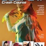 [PDF] [EPUB] Cosplay Crash Course: A Complete Guide to Designing Cosplay Wigs, Makeup and Accessories Download