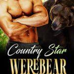 [PDF] [EPUB] Country Star Werebear (Jackson Valley Shifters, #2) Download
