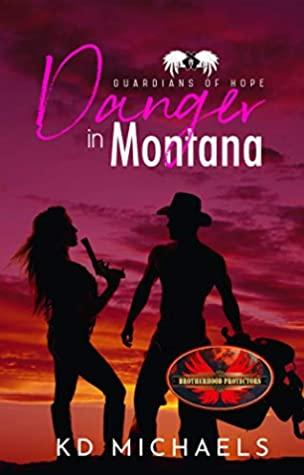 [PDF] [EPUB] Danger In Montana (Brotherhood Protectors World) Download by K.D. Michaels