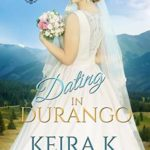 [PDF] [EPUB] Dating in Durango: The Four Corners (At the Altar, #18) Download