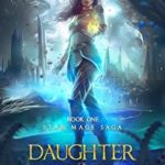 [PDF] [EPUB] Daughter of Discord (Star Mage Saga, #1) Download