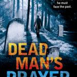 [PDF] [EPUB] Dead Man's Prayer (DI Frank Farrell, #1) Download