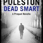 [PDF] [EPUB] Dead Smart: A prequel novella (Inspector John Marco Mysteries) Download