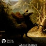 [PDF] [EPUB] Delphi Collection of Ghost Stories Download