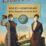 [PDF] [EPUB] Eighty Days: Nellie Bly and Elizabeth Bisland's History-Making Race Around the World Download