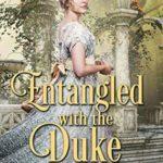 [PDF] [EPUB] Entangled with the Duke Download