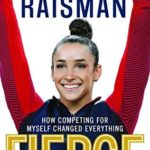 [PDF] [EPUB] Fierce: How Competing for Myself Changed Everything Download