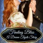 [PDF] [EPUB] Finding Bliss: A Dream Trysts Story (Passion-Filled Fairy Tales Book 5) Download