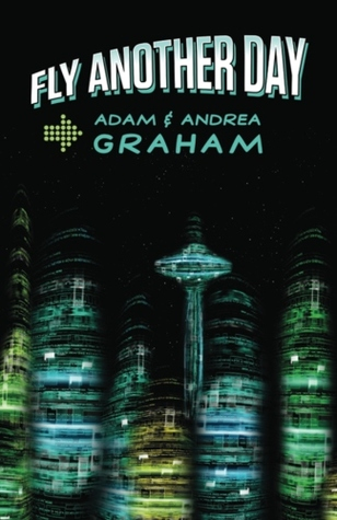 [PDF] [EPUB] Fly Another Day Download by Adam Graham