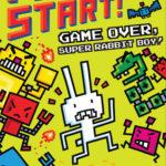 [PDF] [EPUB] Game Over, Super Rabbit Boy! (Press Start! #1) Download