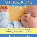 [PDF] [EPUB] Good Night, Sleep Tight Workbook: The Sleep Lady's Gentle Step-by-step Guide for Tired Parents Download